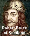 Robert Bruce of Scotland